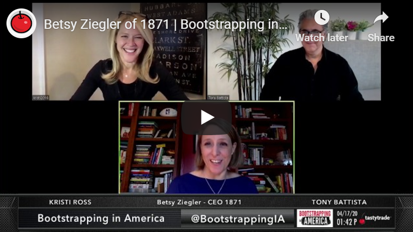 Betsy Ziegler on Bootstrapping in America, Talking Collaboration to Fight COVID-19
