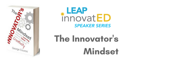 LEAP InnovatED Speaker Series with George Couros