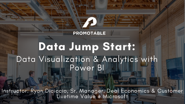 [VIRTUAL] Data Jump Start: Data Visualization & Power BI