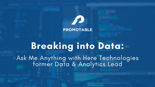 Breaking into Data Series: Here Technologies Fmr Data & Analytics Lead