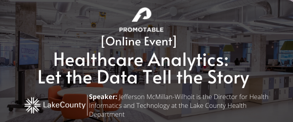 [Online Event] Healthcare Analytics - Let the Data Tell the Story