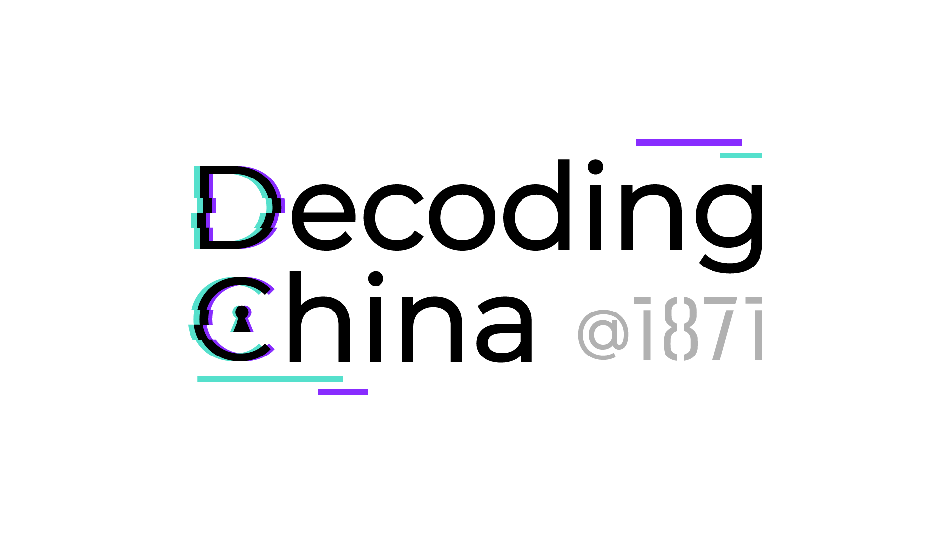 Decoding China @ 1871