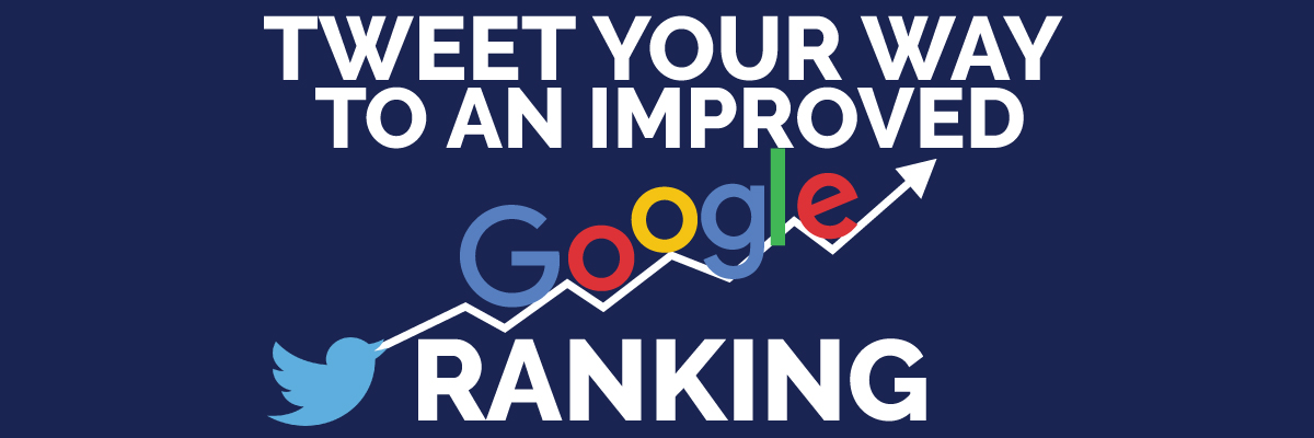 Tweet Your Way to an Improved Google Ranking