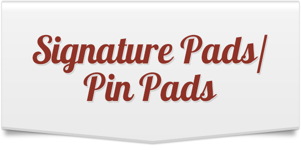 Signature Pads/PIN Pads