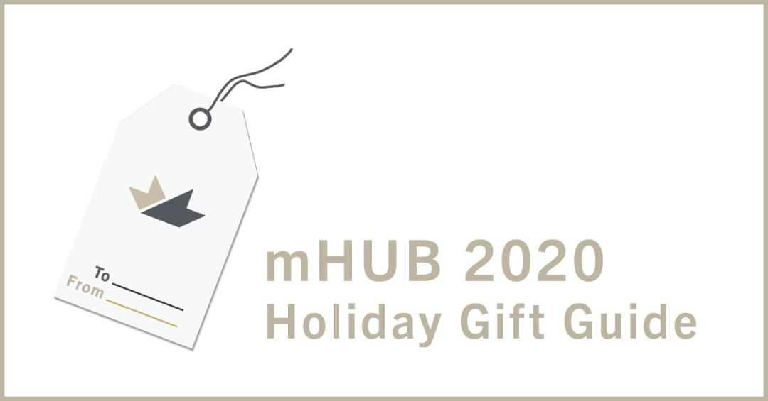 2020 mHUB Holiday Gift Guide