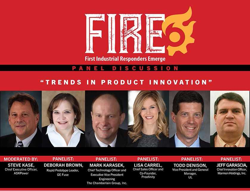 First Industrial Responders Emerge(FIRE) Panel: Trends in Product Innovation
