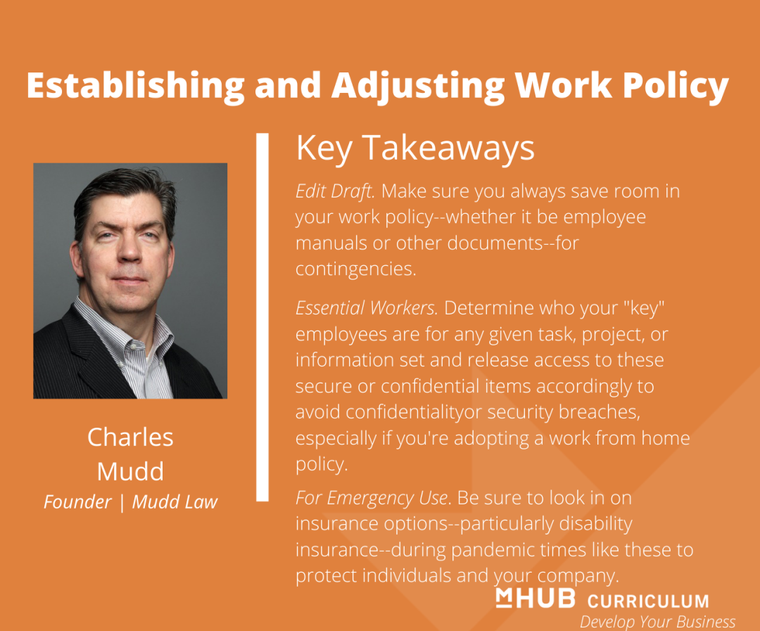 Establish and Adjust Work Policy for these Changing Times According to Mudd Law's Charles Mudd