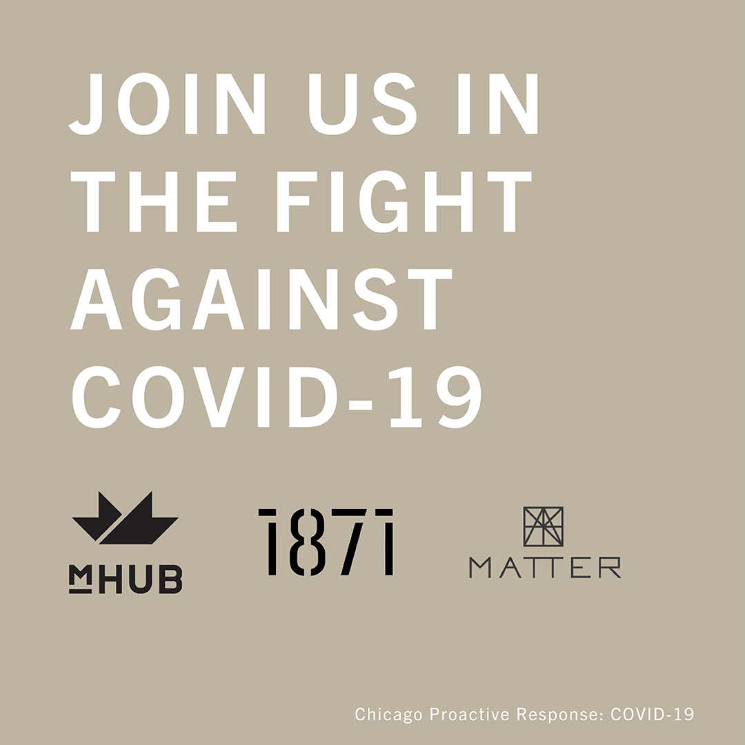mHUB, MATTER and 1871 Join Forces to Mobilize Tech Community  Around Solutions to COVID-19