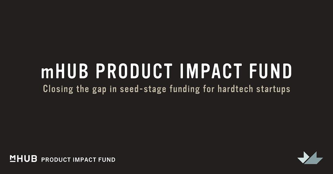 mHUB Closes First Round Of $15M Venture Fund To Invest In Early-Stage Hardtech Startups