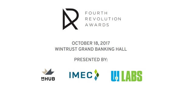 mHUB, IMEC and UI LABS Name Manufacturer of the Year and Corporate Champion of the Fourth Revolution Awards and Announce Additional Finalists