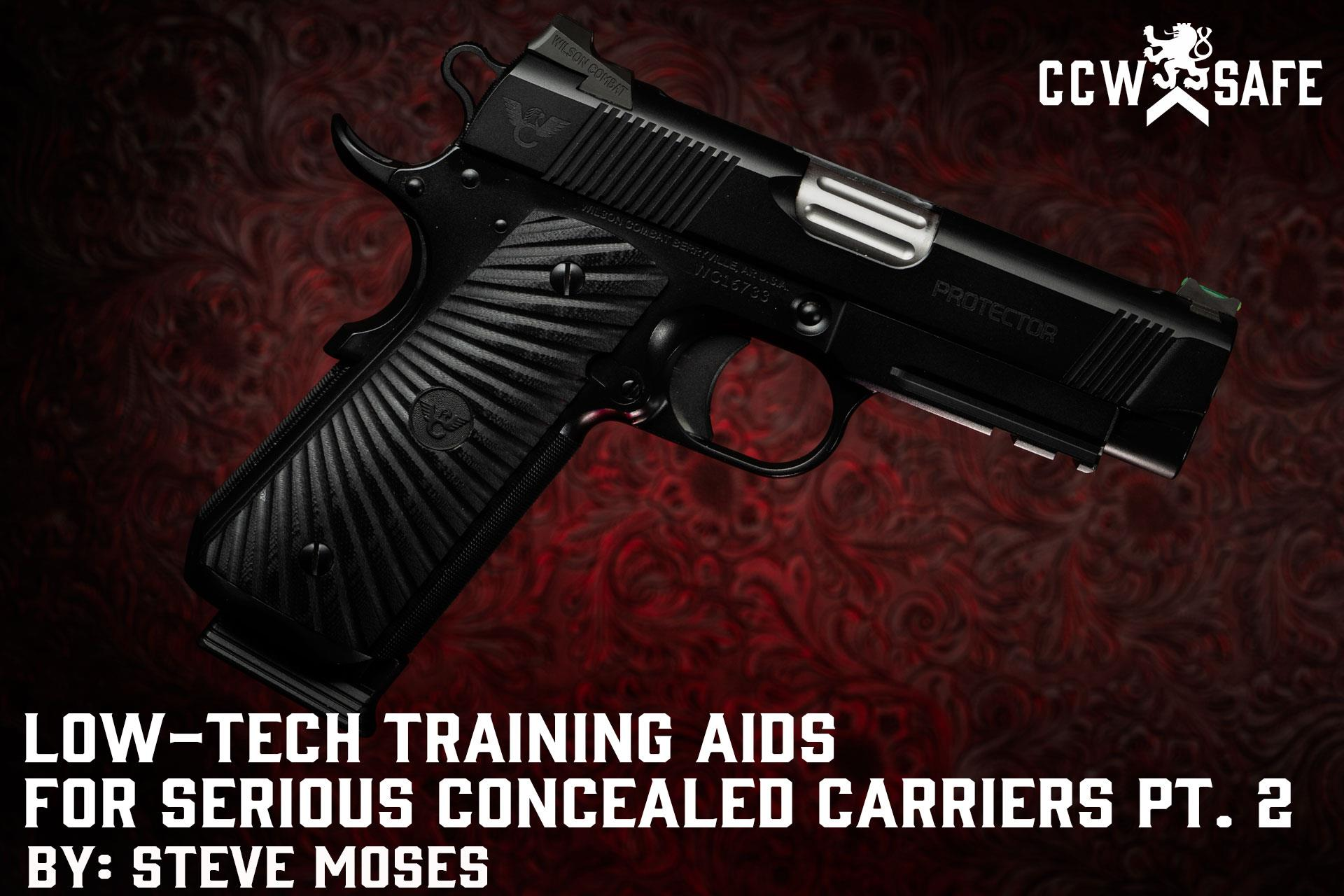 LOW-TECH TRAINING AIDS FOR SERIOUS CONCEALED CARRIERS PT. 2