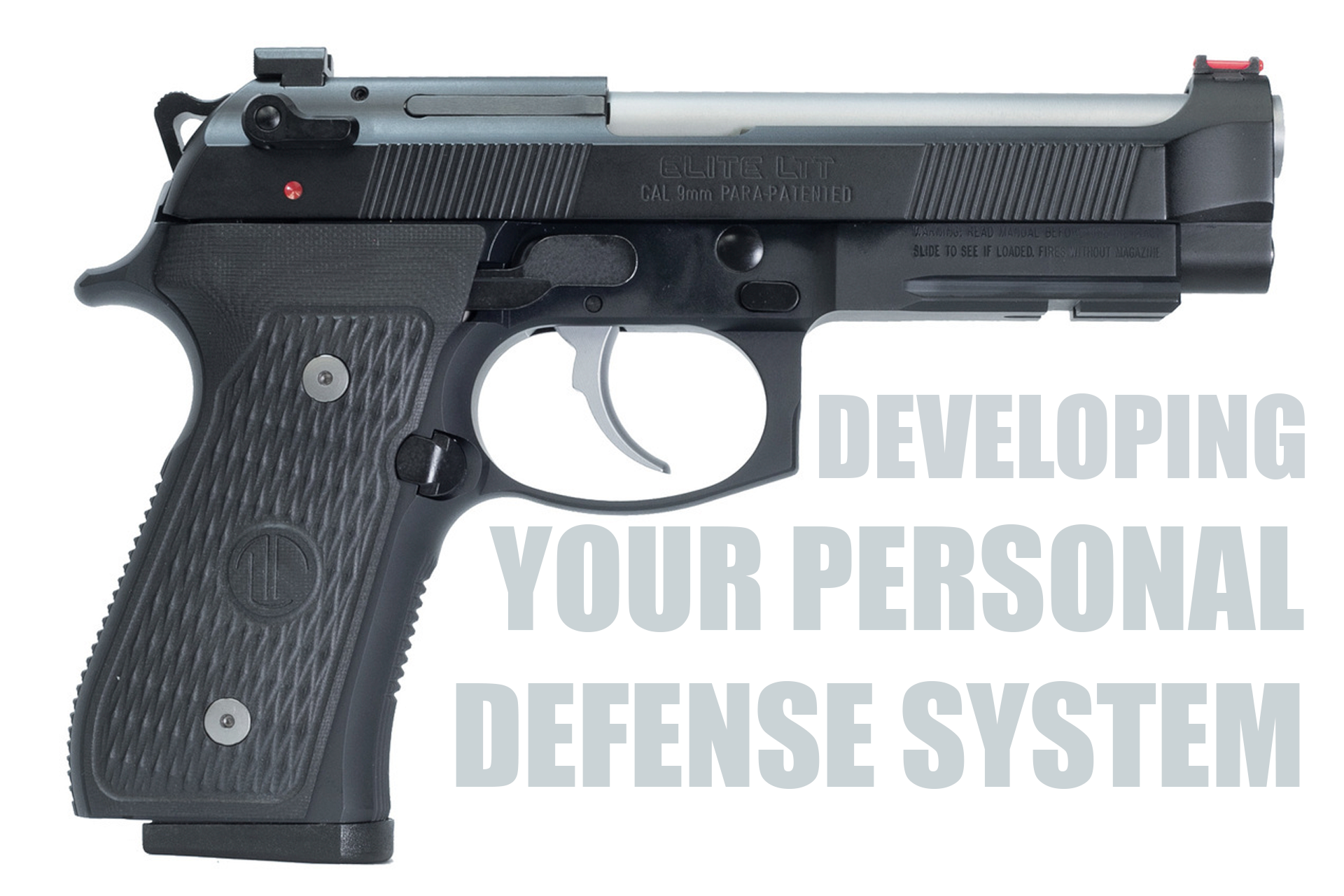 Developing Your Personal Defense System- Ernest Langdon