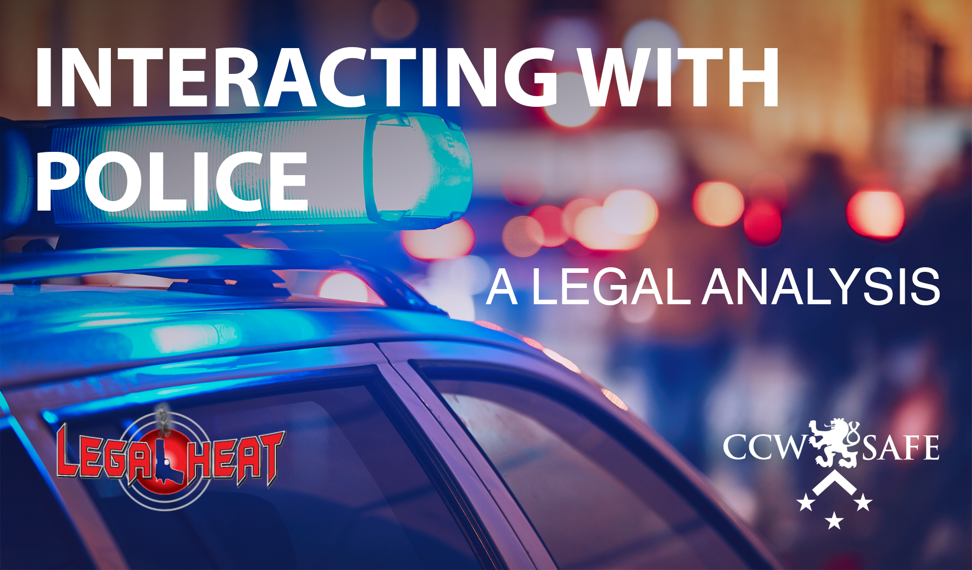 Interacting With Law Enforcement – A Legal Analysis