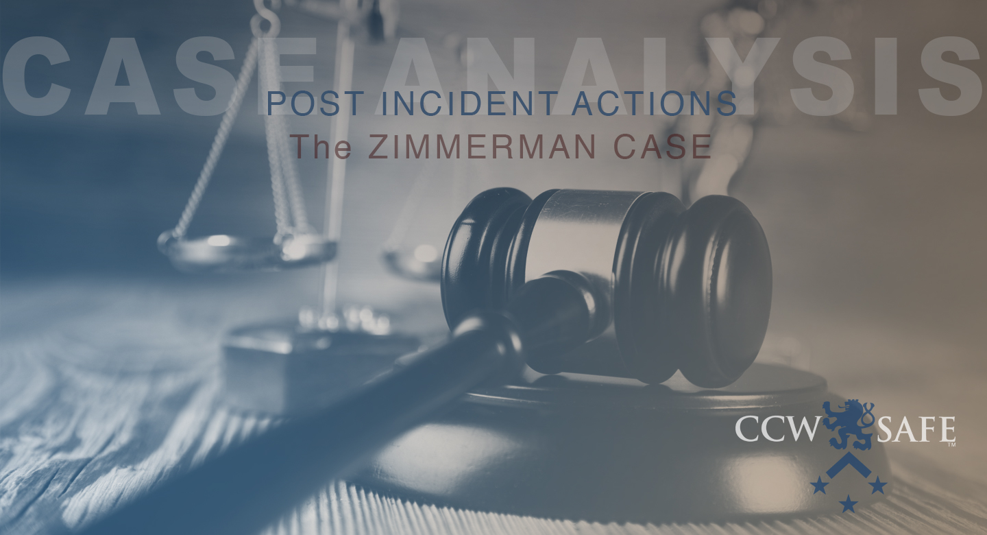 Legal Case Analysis: The Zimmerman Case- Post Incident Actions