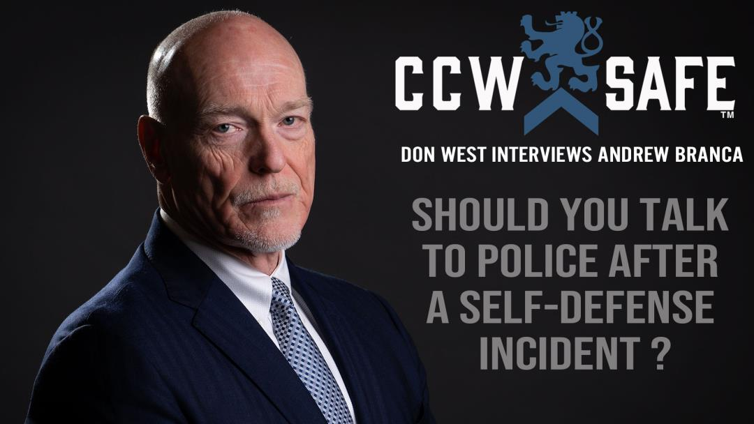 VIDEO: Should You Talk To Police After A Self-Defense Incident