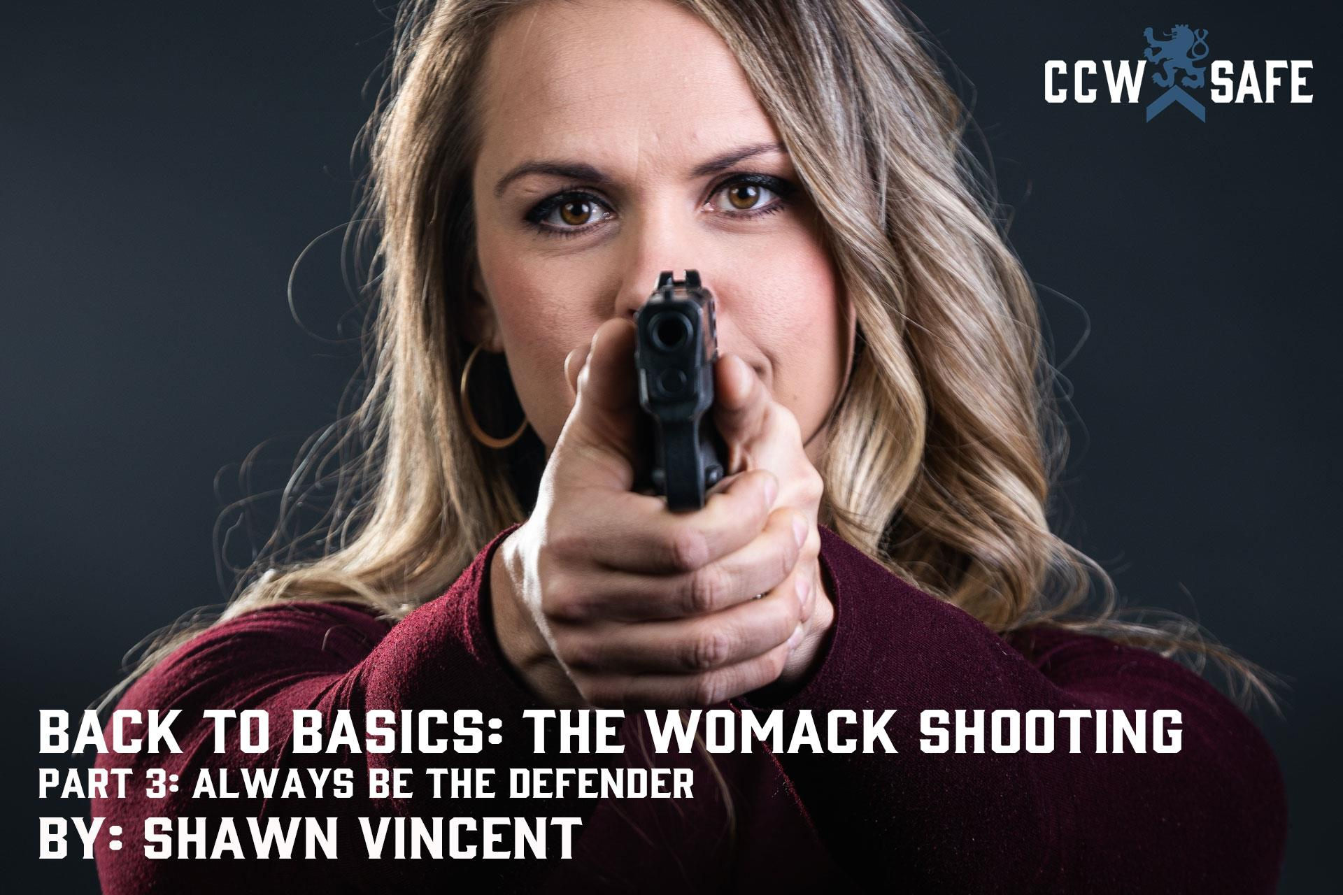 Back to Basics: The Womack Shooting Part 3