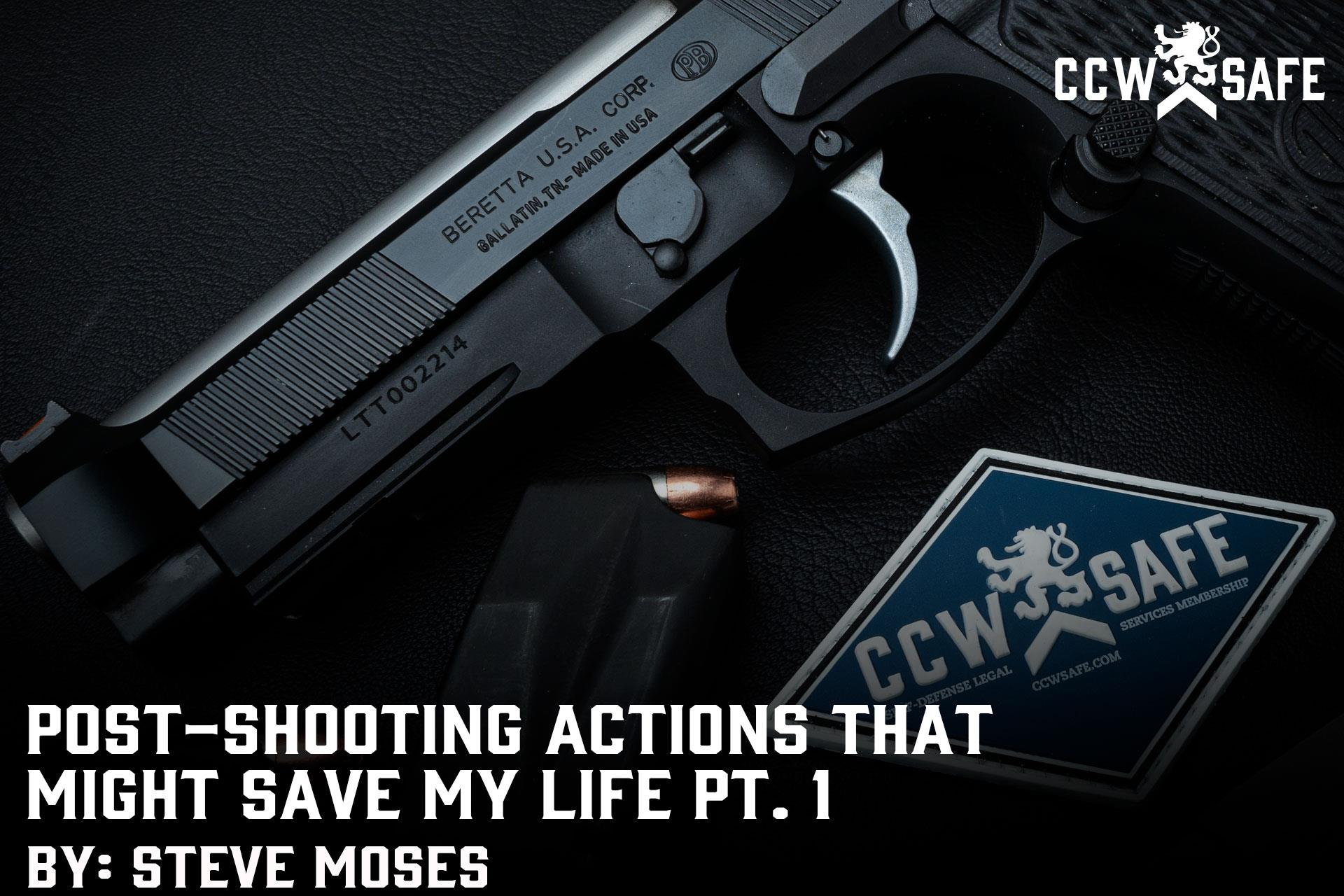 POST-SHOOTING ACTIONS THAT MIGHT SAVE MY LIFE PT.1