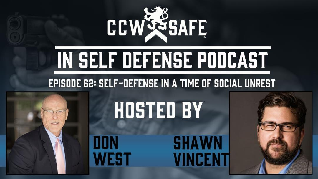 In Self Defense - EPISODE 62: Self-Defense in a Time of Social Unrest