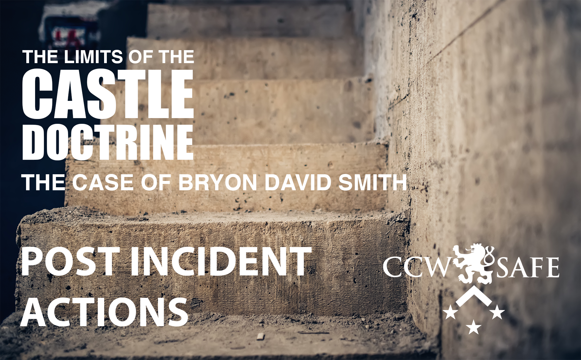 The Limits of the Castle Doctrine- The Byron David Smith Case- Post Incident Actions