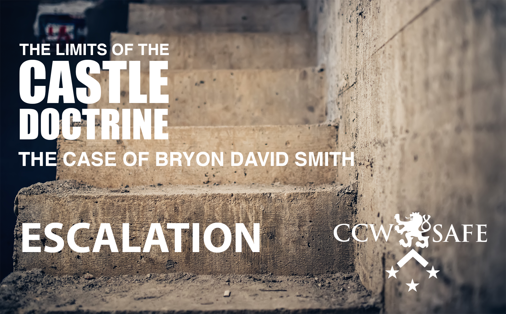 The Limits of the Castle Doctrine- The Byron David Smith Case- Escalation