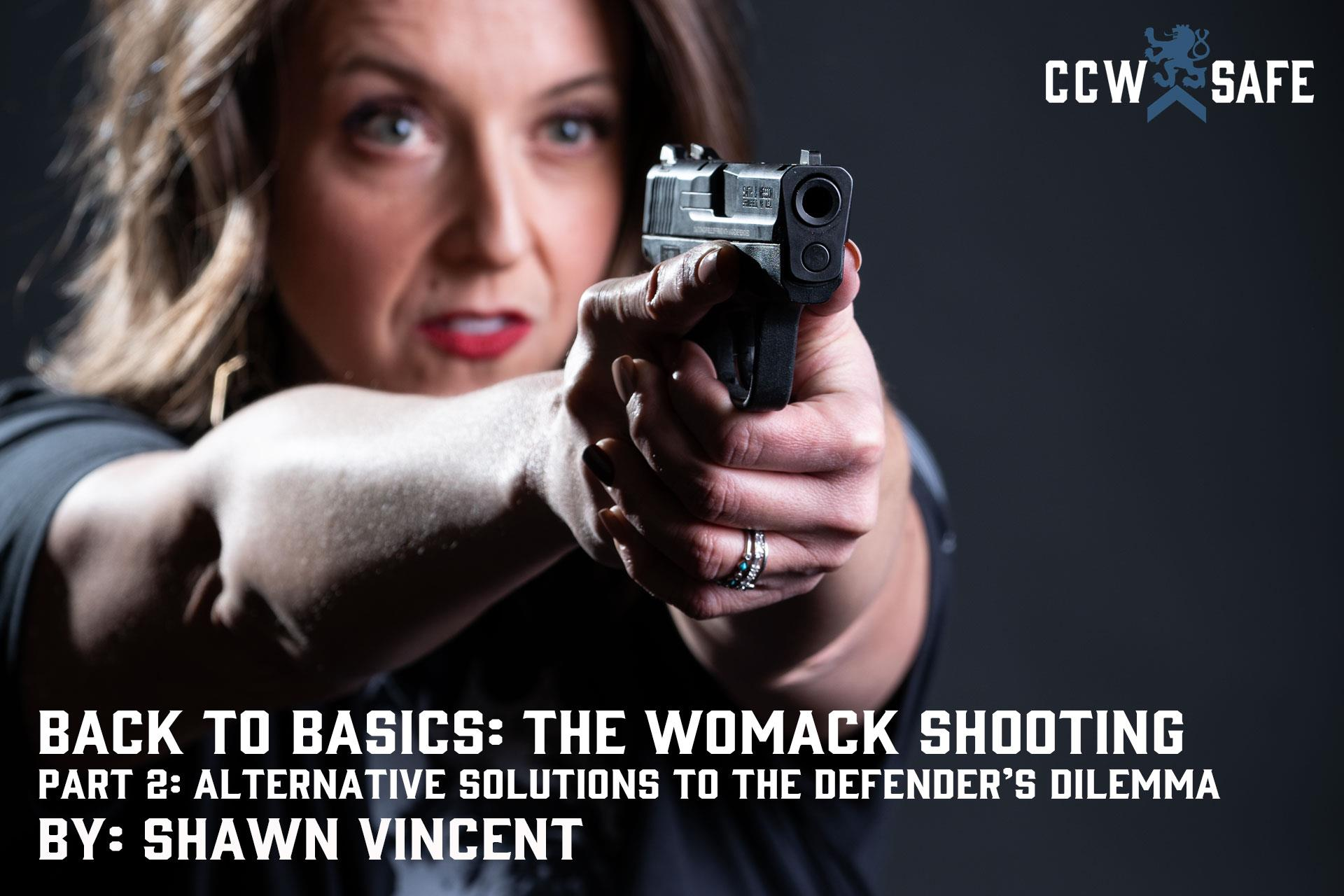 Back to Basics: The Womack Shooting Part 2