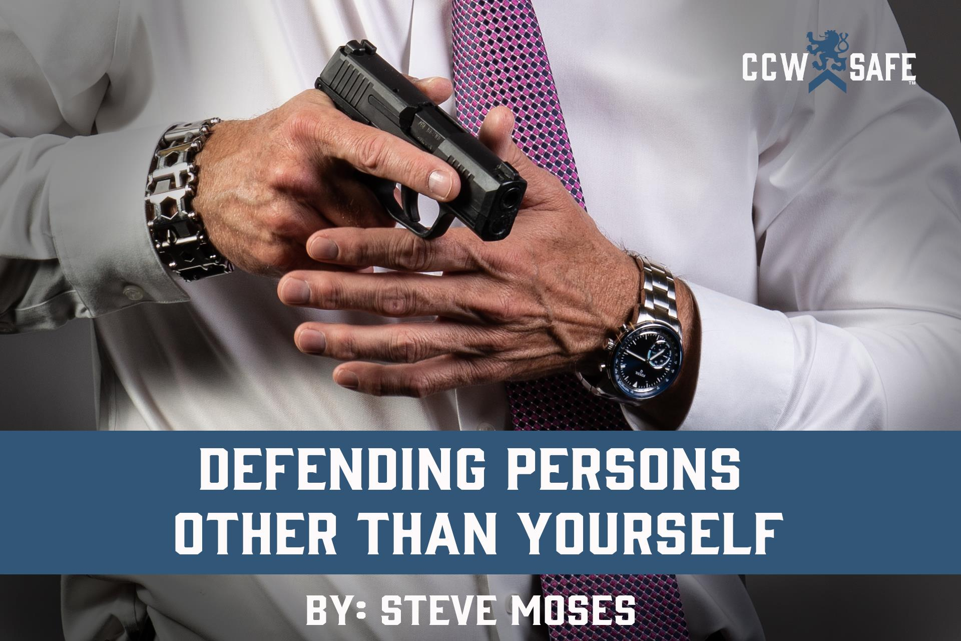 DEFENDING PERSONS OTHER THAN YOURSELF