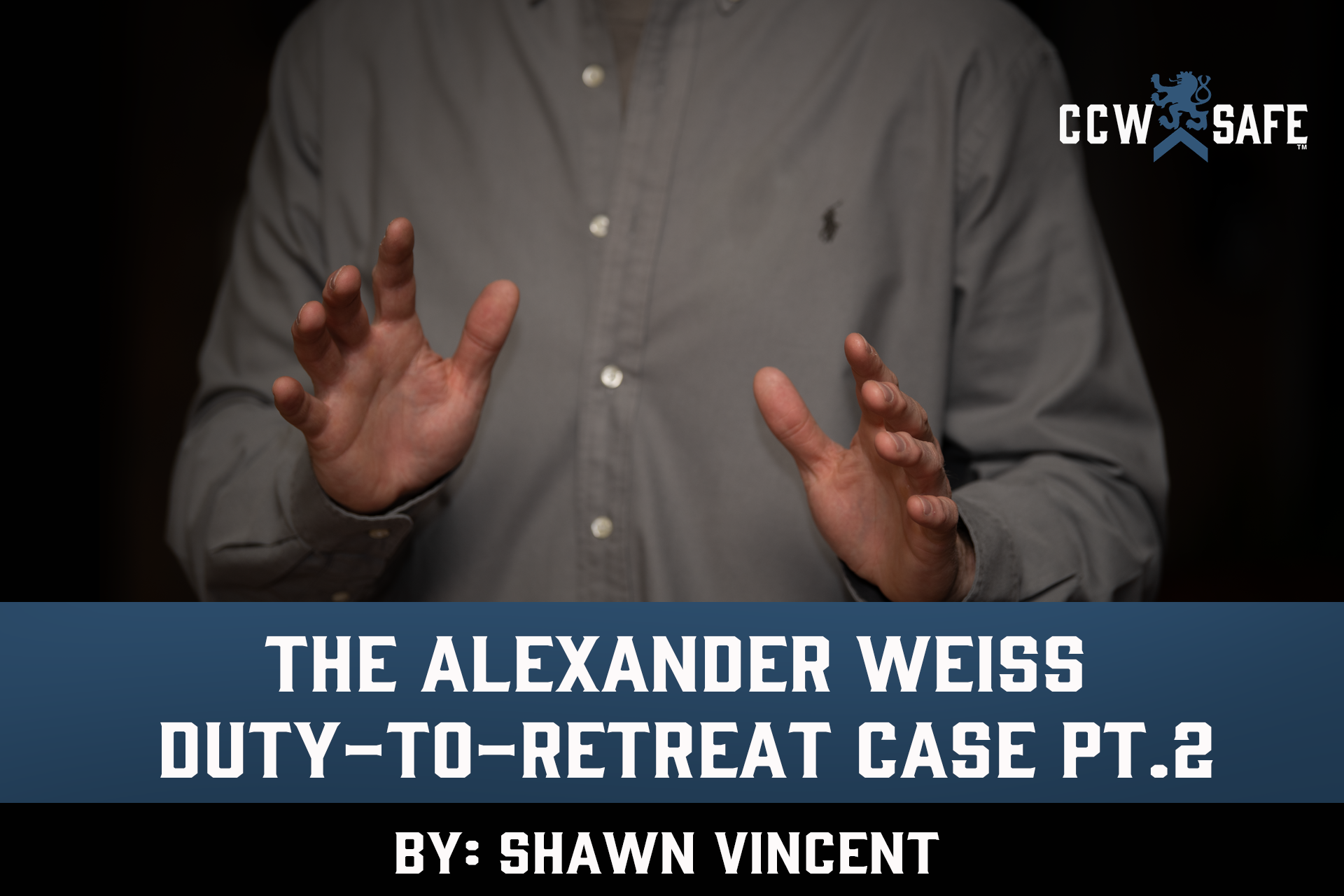 The Alexander Weiss Duty-to-Retreat Case Part 2
