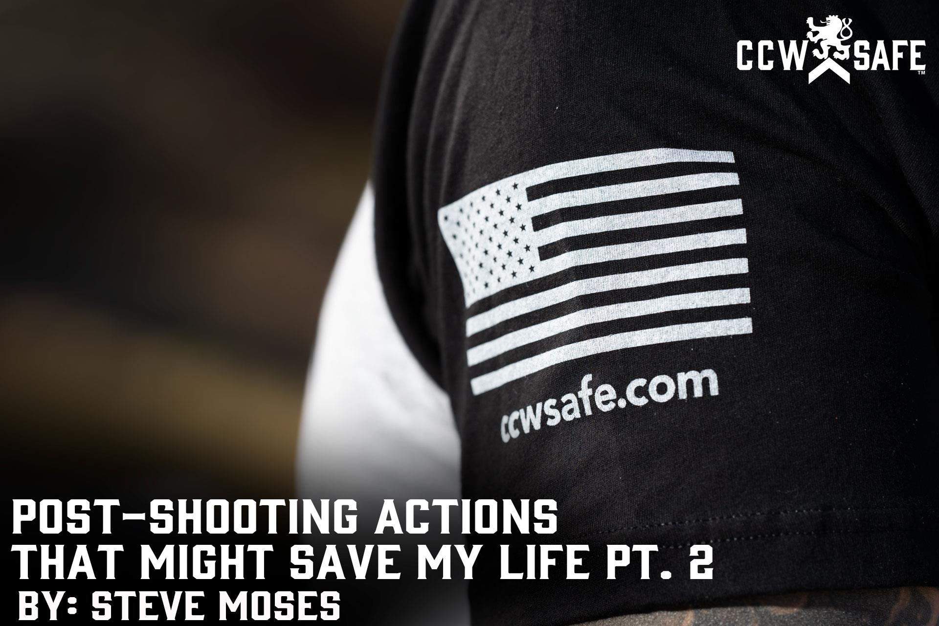 POST-SHOOTING ACTIONS THAT MIGHT SAVE MY LIFE PT.2