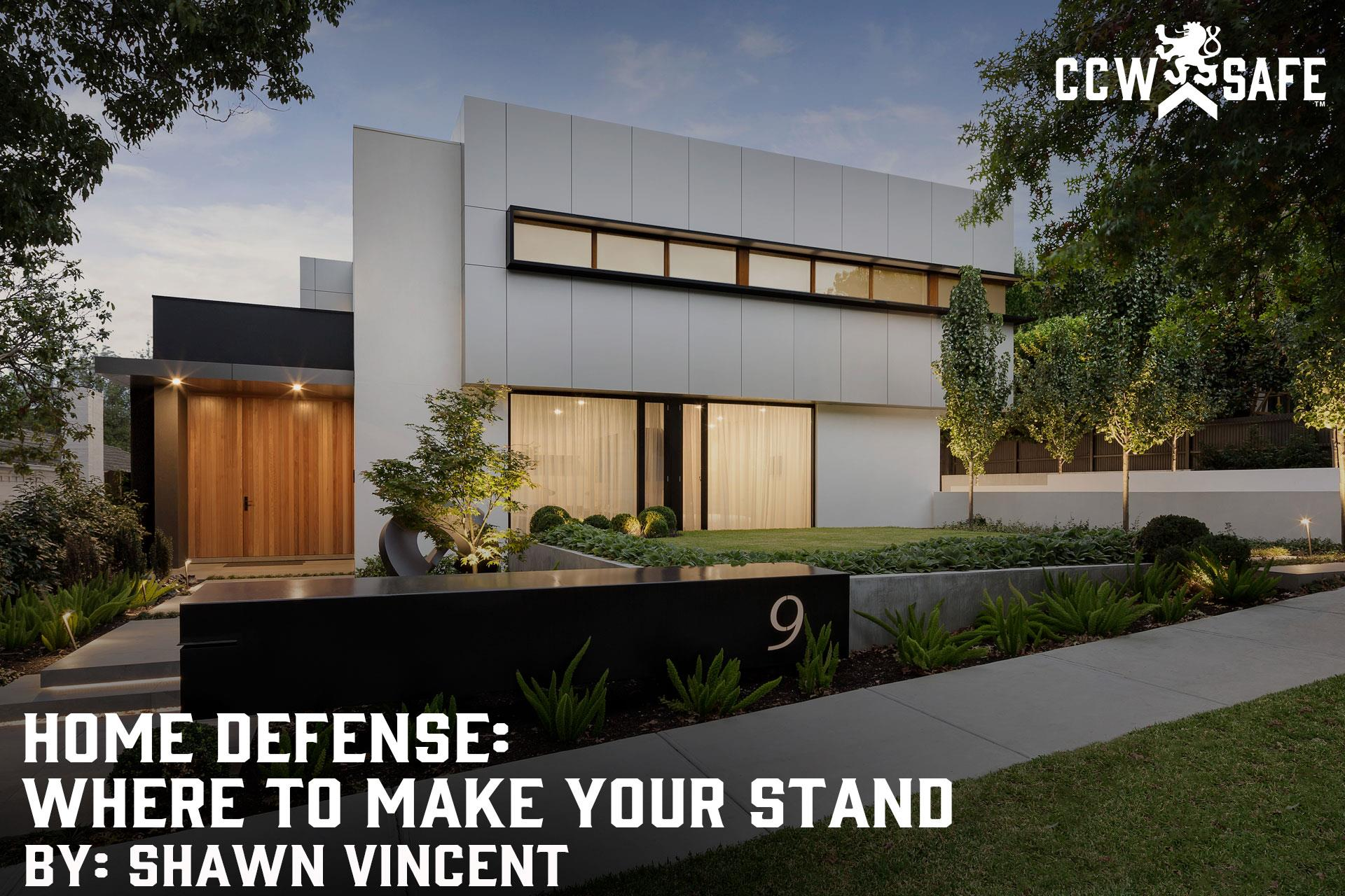 Home Defense: Where to Make Your Stand