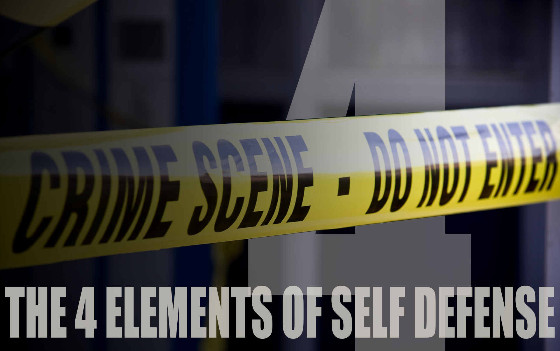 The Four Elements of Self Defense: Post Incident Actions