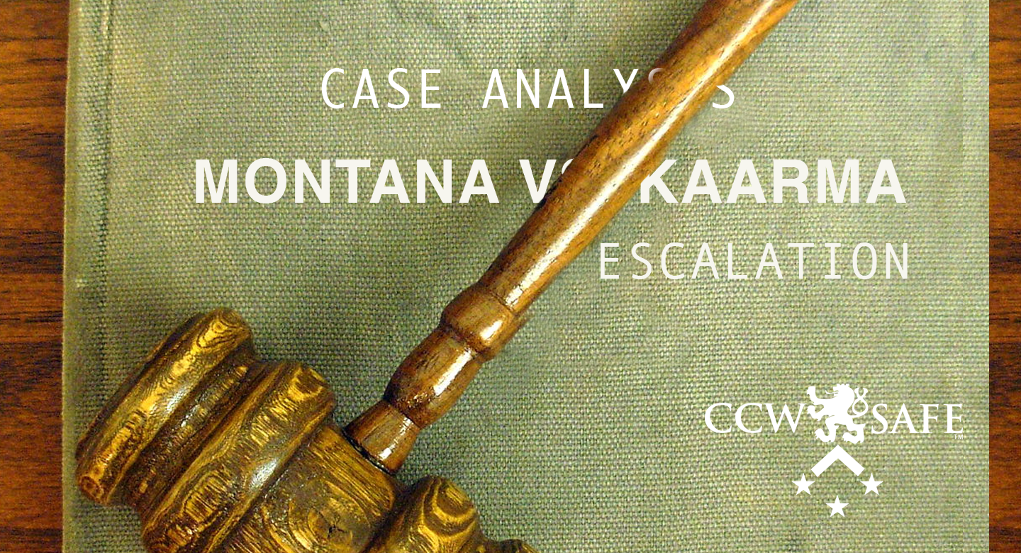 Four Shots In The Dark: Case Analysis of the Kaarma case- Escalation