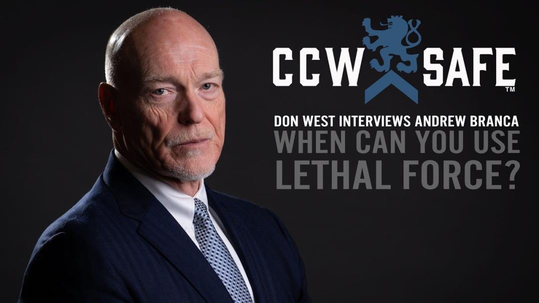 VIDEO: Don West & Andrew Branca - When Can You Use Lethal Force?