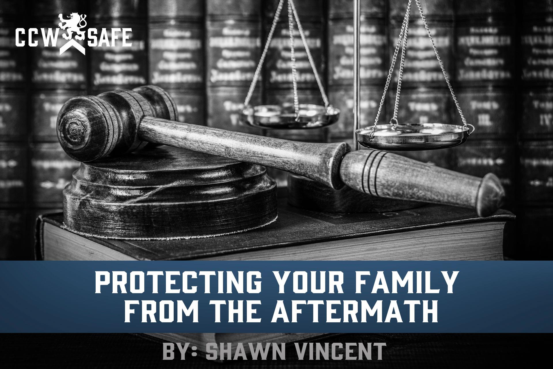 Protecting Your Family From The Aftermath