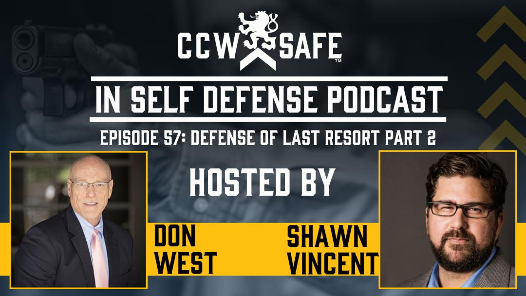 In Self Defense - Episode 57: Defense of Last Resort Part 2: Non-legal Consequences and the Trouble with Video