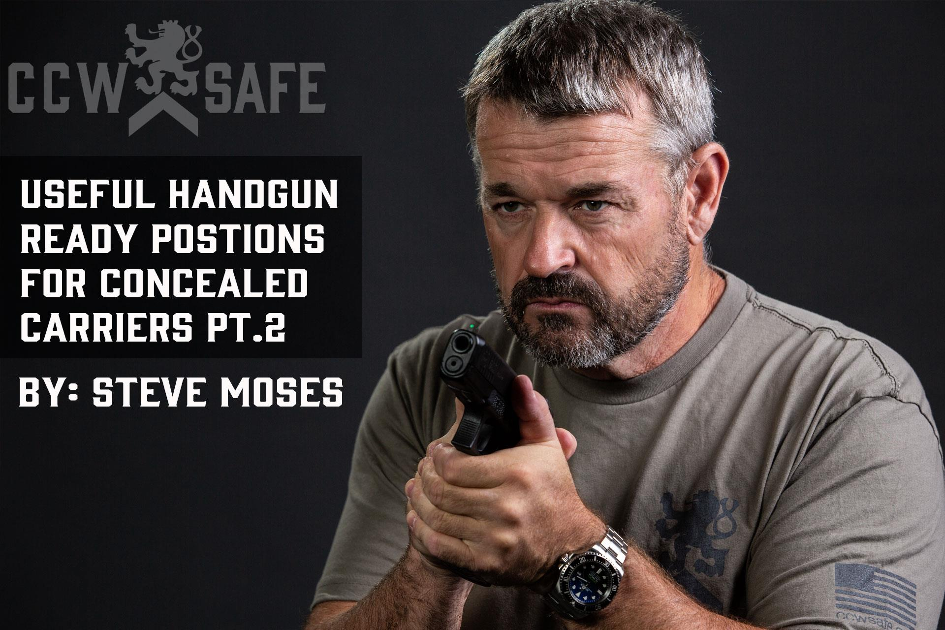 USEFUL HANDGUN READY POSITIONS FOR CONCEALED CARRIERS PT.2