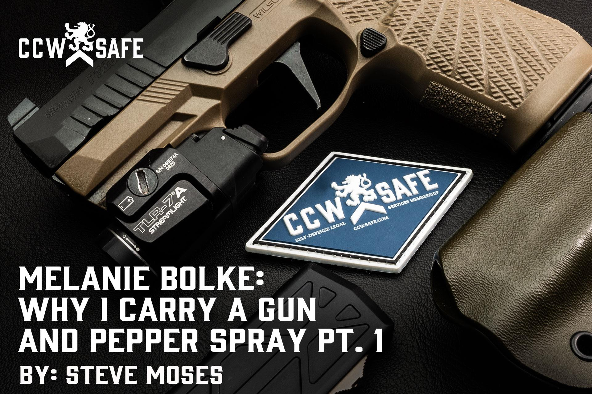 MELANIE BOLKE: WHY I CARRY A GUN AND PEPPER SPRAY