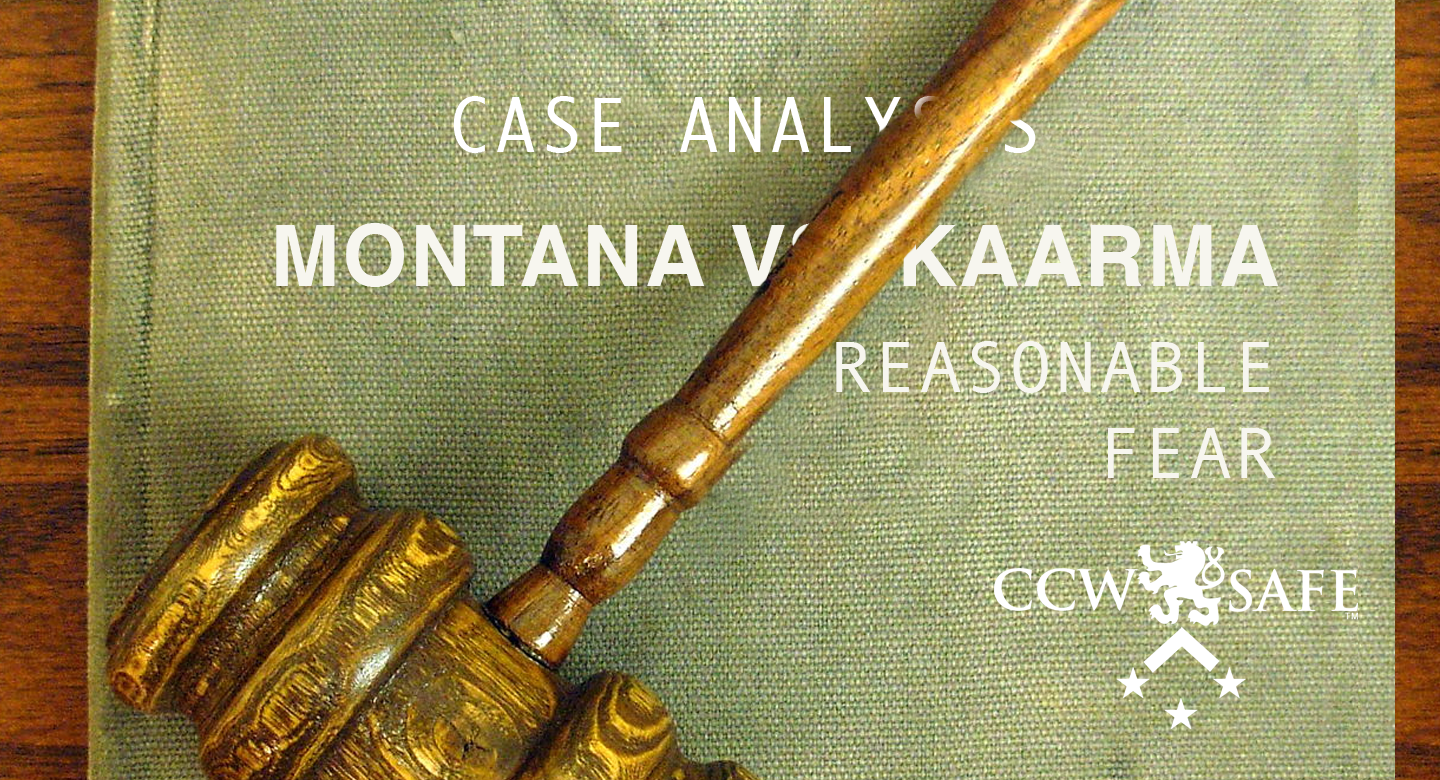 Four Shots In The Dark: Case Analysis of the Kaarma case- Reasonable Fear