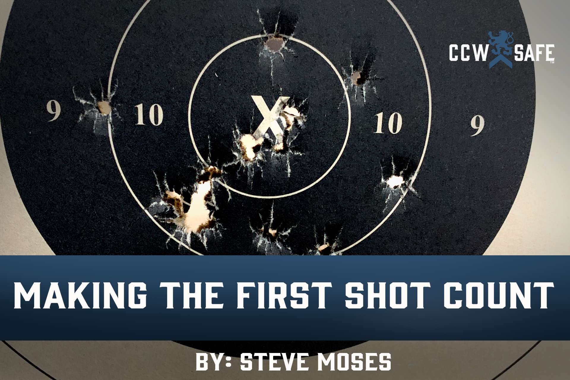 MAKING THE FIRST SHOT COUNT