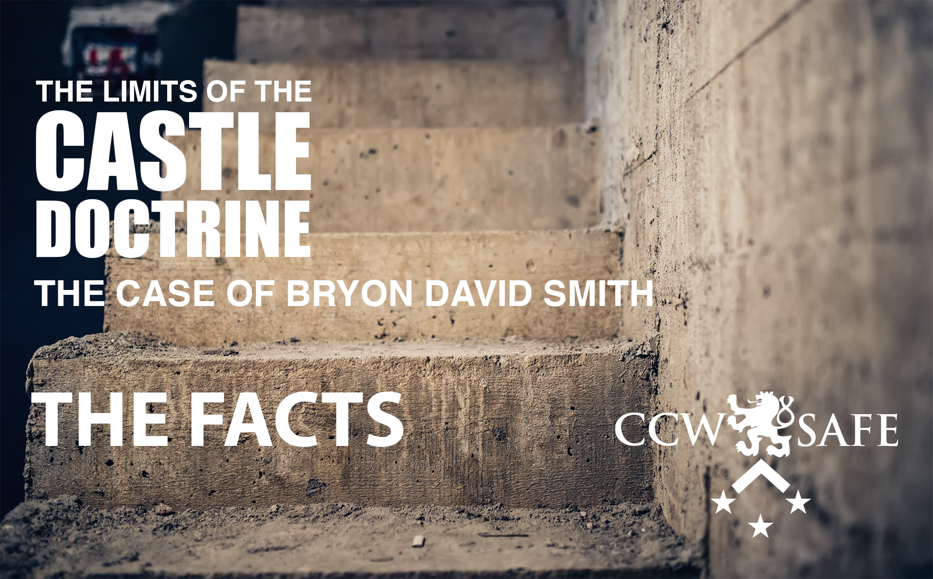 The Limits of the Castle Doctrine- The Facts of the Byron David Smith Case