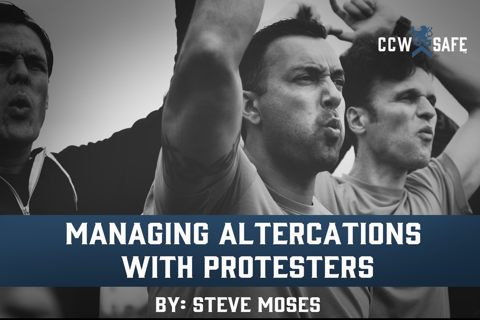MANAGING ALTERCATIONS WITH PROTESTERS