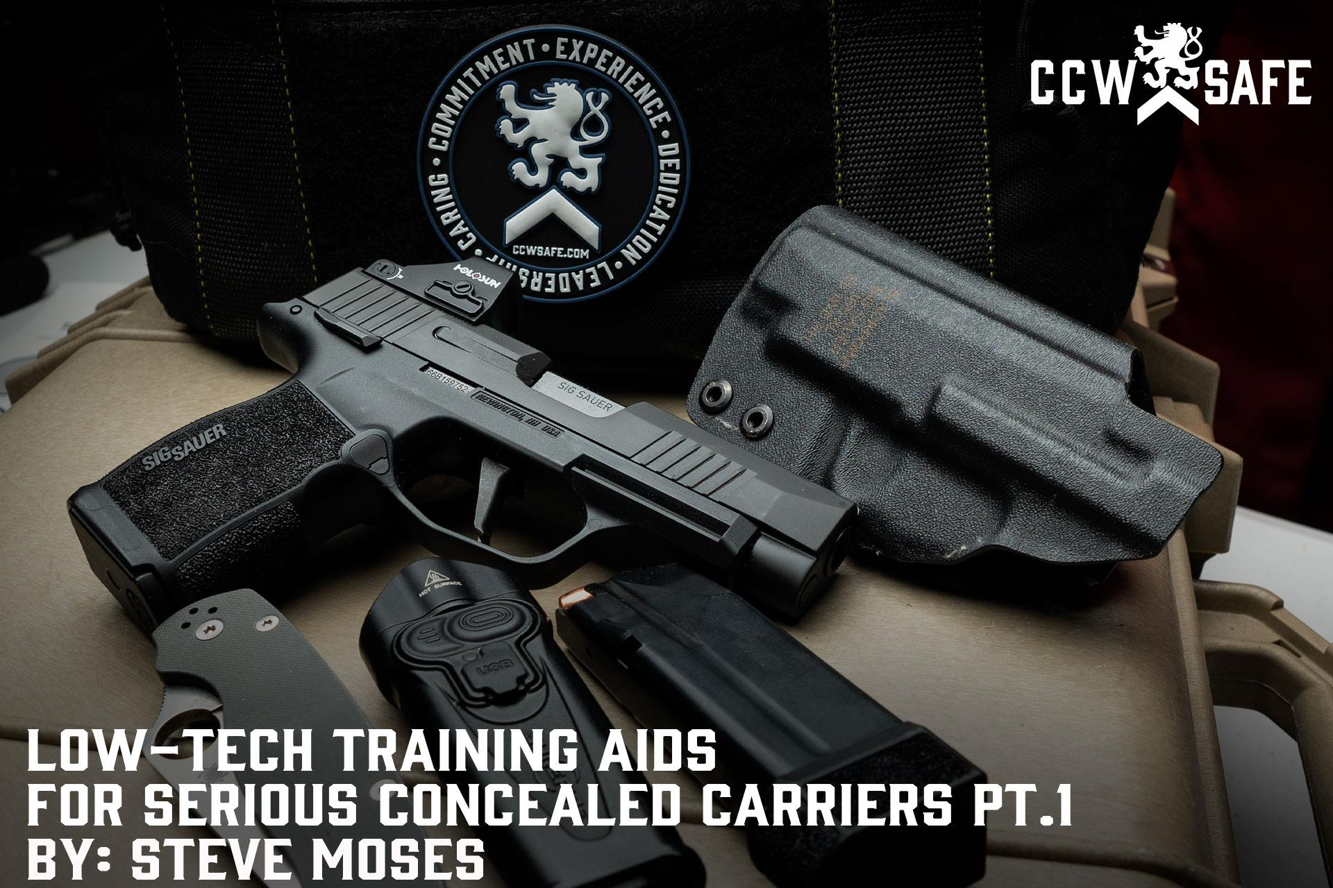 LOW-TECH TRAINING AIDS FOR SERIOUS CONCEALED CARRIERS PT. 1
