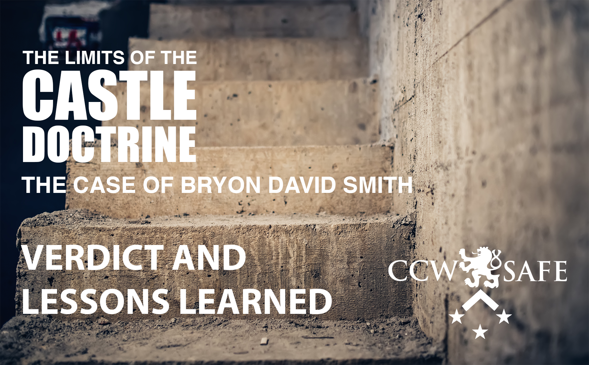 The Limits of the Castle Doctrine- The Byron David Smith Case- The Verdict and Lessons Learned