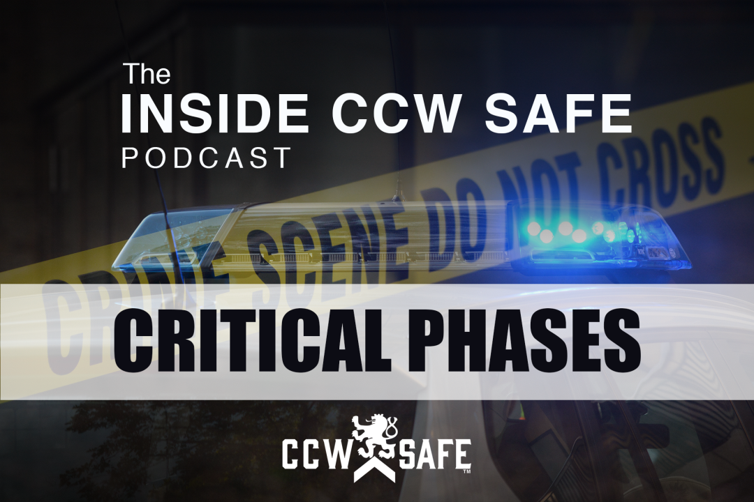 Inside CCW Safe Podcast: Episode 19- Critical Phases feat. Don West, Part III