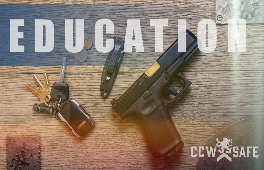 The Four Principals of Concealed Carry Commitment- Part 2: Education