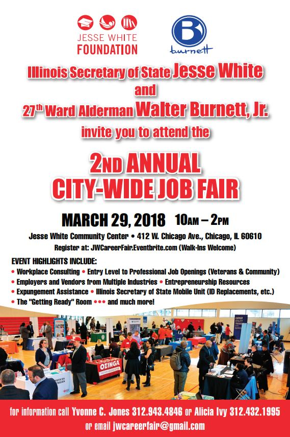 Illinois Secretary of State Jesse White and 27th Ward Alderman Walter Burnett, Jr. 2nd Annual City-Wide Job/Career Fair
