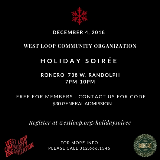 Join the West Loop Community Organization on December 4th for our Holiday Soiree