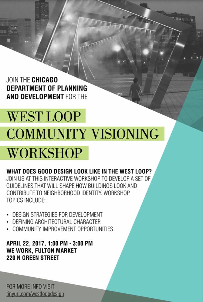 Join the Chicago Department of Planning and Development for the West Loop Community Visioning Workshop