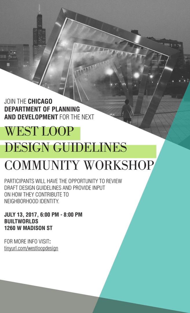 West Loop Design Guidelines - Working Group Meeting #3 (Date Change)