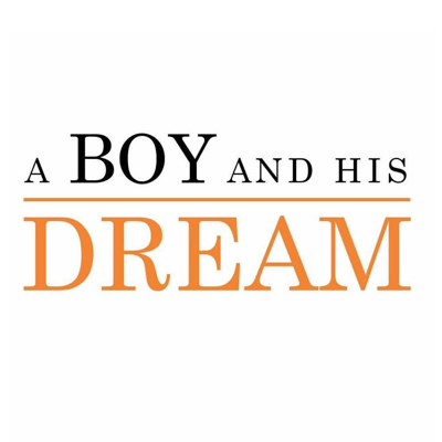 A BOY AND HIS DREAM FOUNDATION