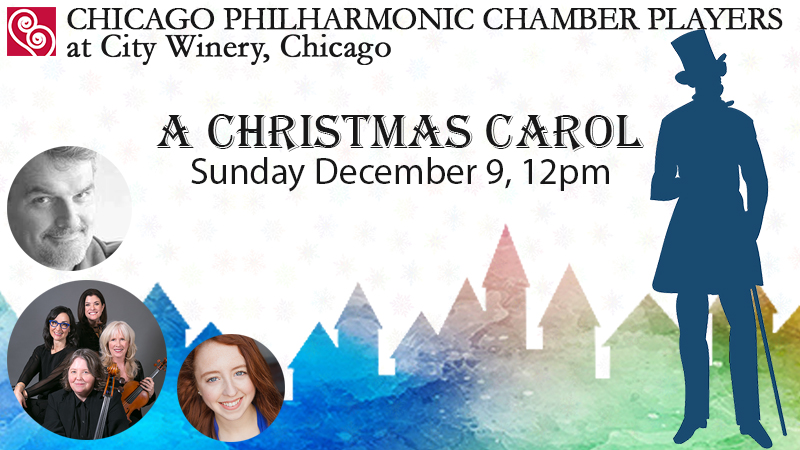 A Christmas Carol with the Chicago Philharmonic Chamber Players